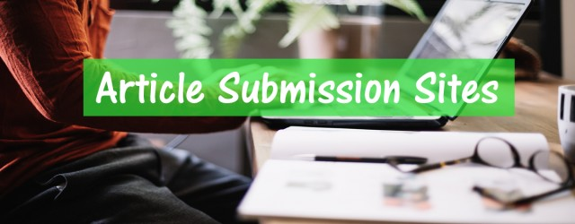 Instant Approval Top 20 Article Submission Sites List 2018
