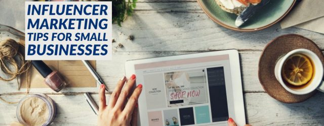 How Small Businesses can tap into the Power of Micro-influencers
